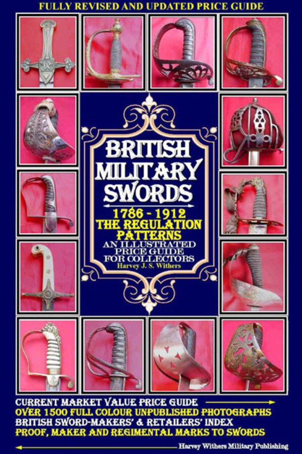 British Military Swords -1786 -1912 – The Regulation Patterns – Price Guide for Collectors