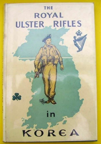 Antique THE ROYAL ULSTER RIFLES IN KOREA