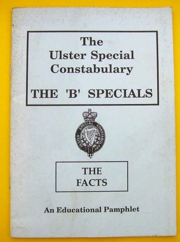 THE ULSTER SPECIAL CONSTABULARY THE 'B' SPECIALS