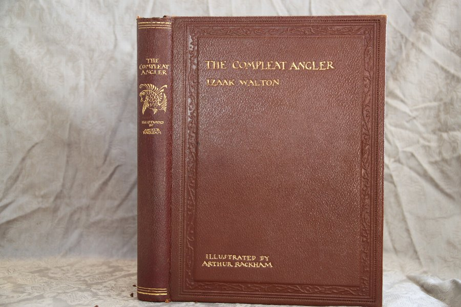 THE COMPLEAT ANGLER , Illustrated by Arthur Rackham.