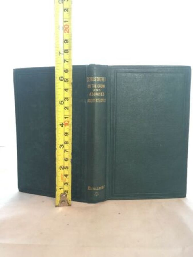 Demosthenes On The Crown English Notes Aeschines To Ctediphon By B Drake 1872