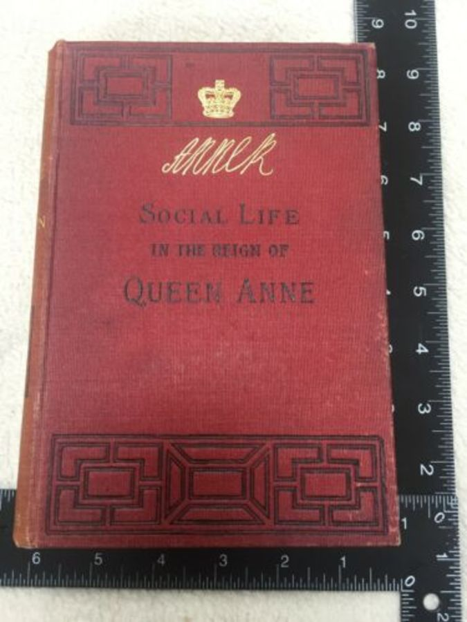 Social Life Reign Of Queen Anne John Ashton 84 Illustrations Prints 1929 Book