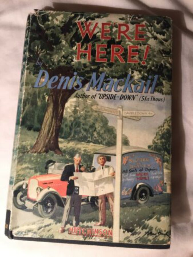 Rare We're Here By Dennis Mackail With Dust Jacket Hutchinson & Co Hardcover