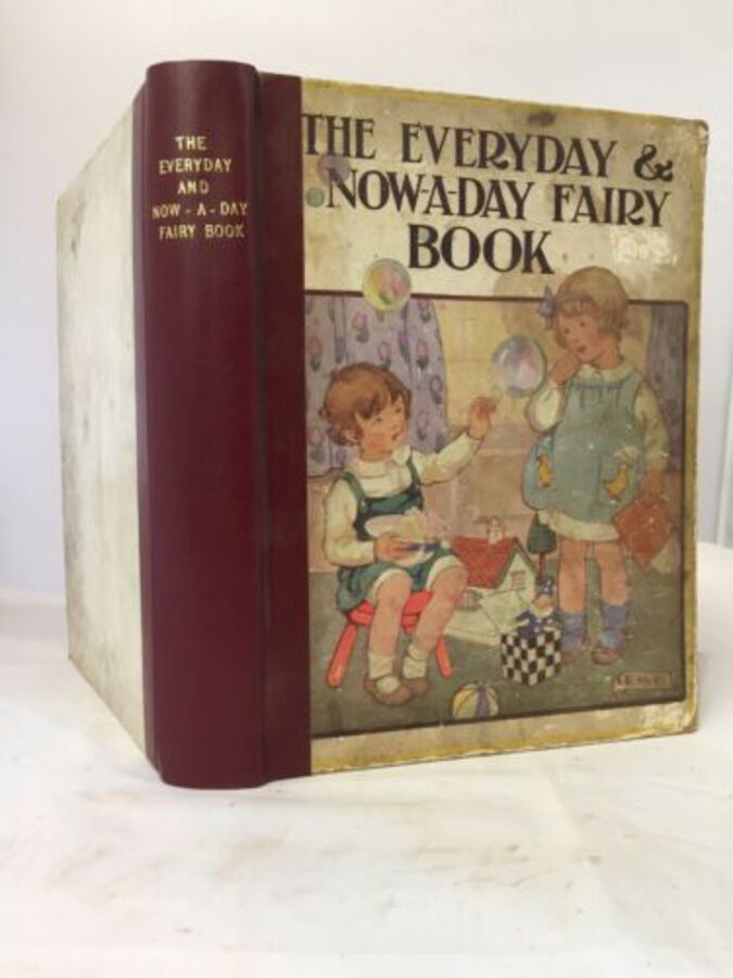 Vintage Book 'The Everyday And Now-a-day Fairy Book By Anna Alice Chapin