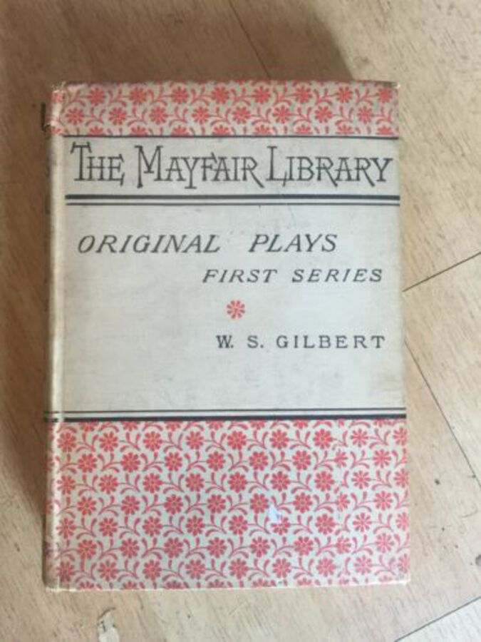 The Mayfair Library Original Plays First Series Early Book W S Gilbert 1894