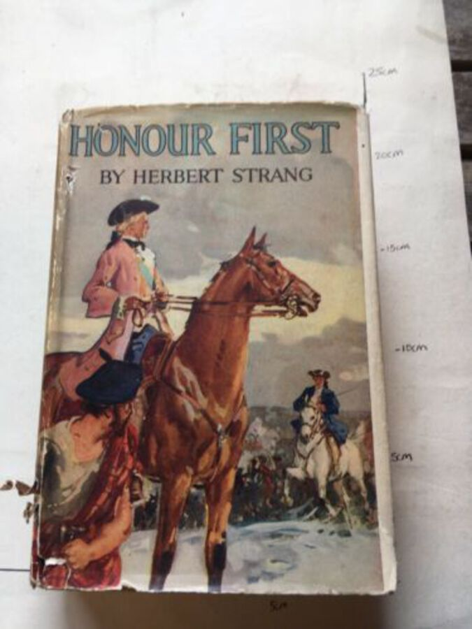 Vintage Book 'Honour First, A Tale Of The Forty Five' By Herbert Strang. 1934