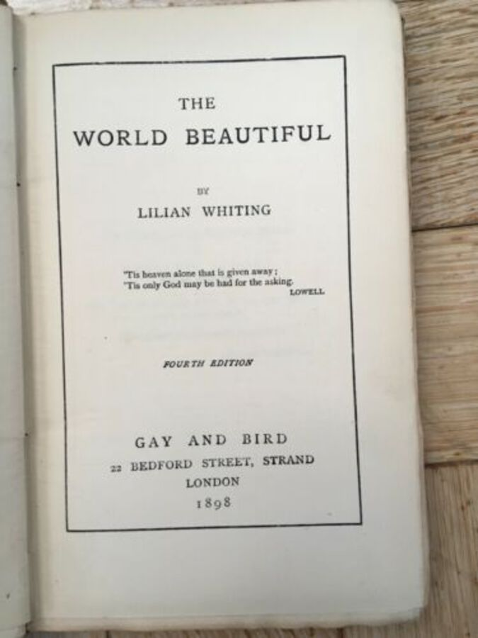 Antique Rare Cloth Book The World Beautiful By Lilian Whiting 4th Edition Gay&Bird 1898