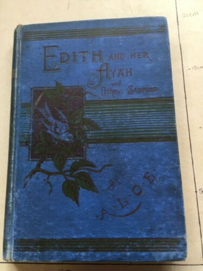 Vintage Book 'Edith And Her Ayah & Other Stories' By A. L. O. E. 1897