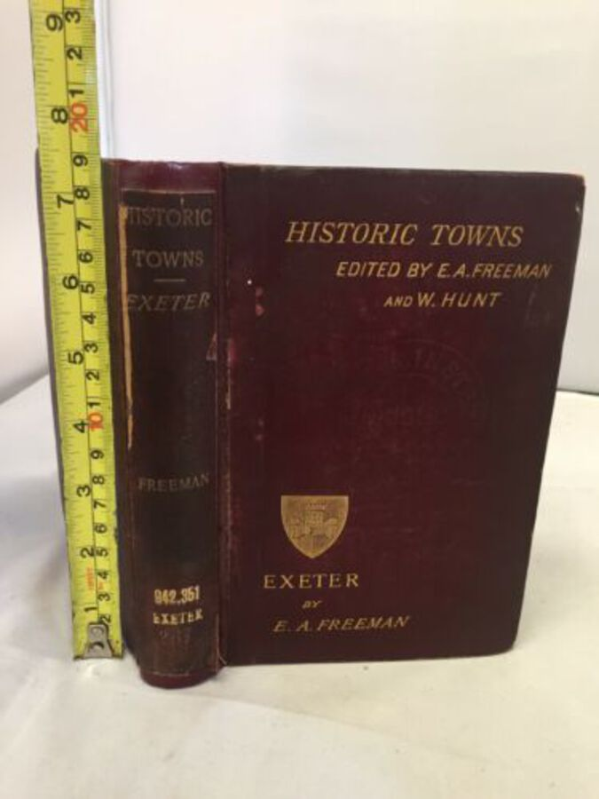 Historic Towns Edited By E A Freeman & Hunt Exeter Rebound 1887 Book With Maps