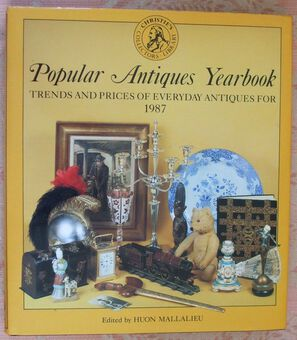 Antique Christie's South Kensington ~ Popular Antiques Yearbook ~ Volume 2 ~ Trends and Prices of Everyday Antiques for 1987 ~ Ed. Huon Mallalieu