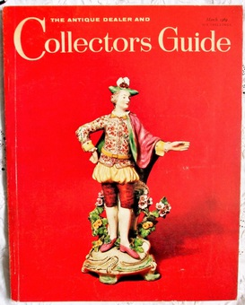 Antique The Antique Dealer and Collectors Guide ~ Vol. 23 ~ No. 8 ~ March 1969