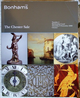 Antique Bonhams ~ The Chester Sale ~ Chester ~ 04. - 06. 11. 2008
