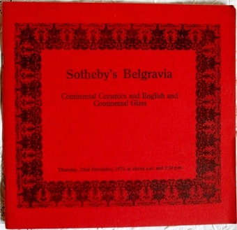 Antique Sotheby's Belgravia ~ Continental Ceramics, English and Continental Glass ~ London ~ 22. 11. 1973