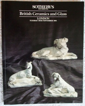 Antique Sotheby's ~ British Ceramics and Glass ~ London ~ 19. 11. 1991