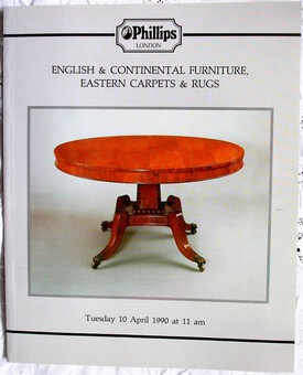 Antique Phillips ~ English and Continental Furniture, Eastern Carpets and Rugs ~ London ~ 10. 04. 1990