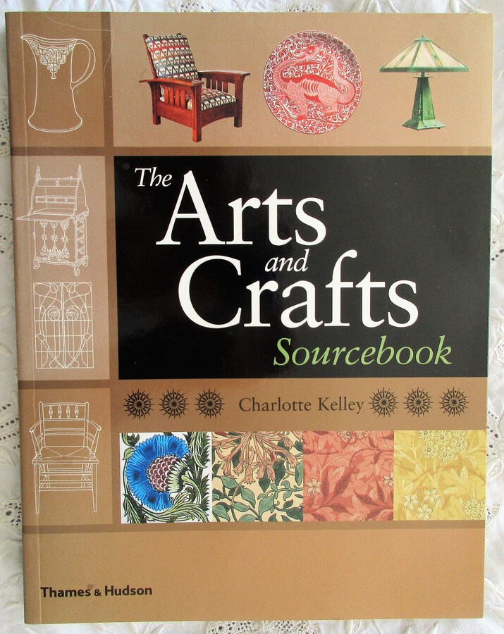 The Arts and Crafts Sourcebook ~ Charlotte Kelley