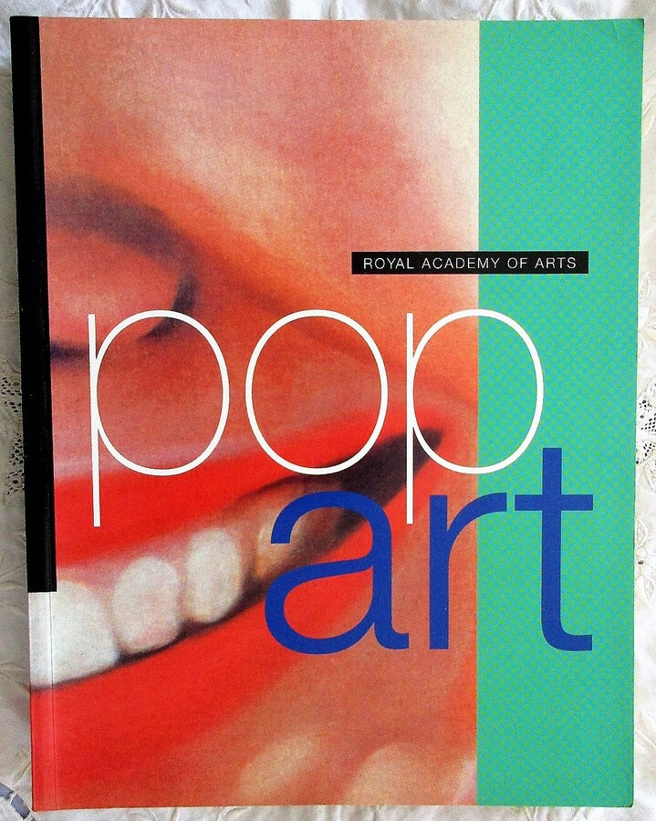 Pop Art ~ Royal Academy of Arts ~ London 1991 ~ Cologne 1992 ~ Madrid 1992