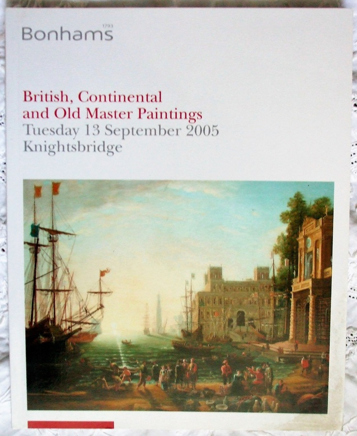 Bonhams ~ British, Continental and Old Master Paintings ~ London ~ 13. 09. 2005