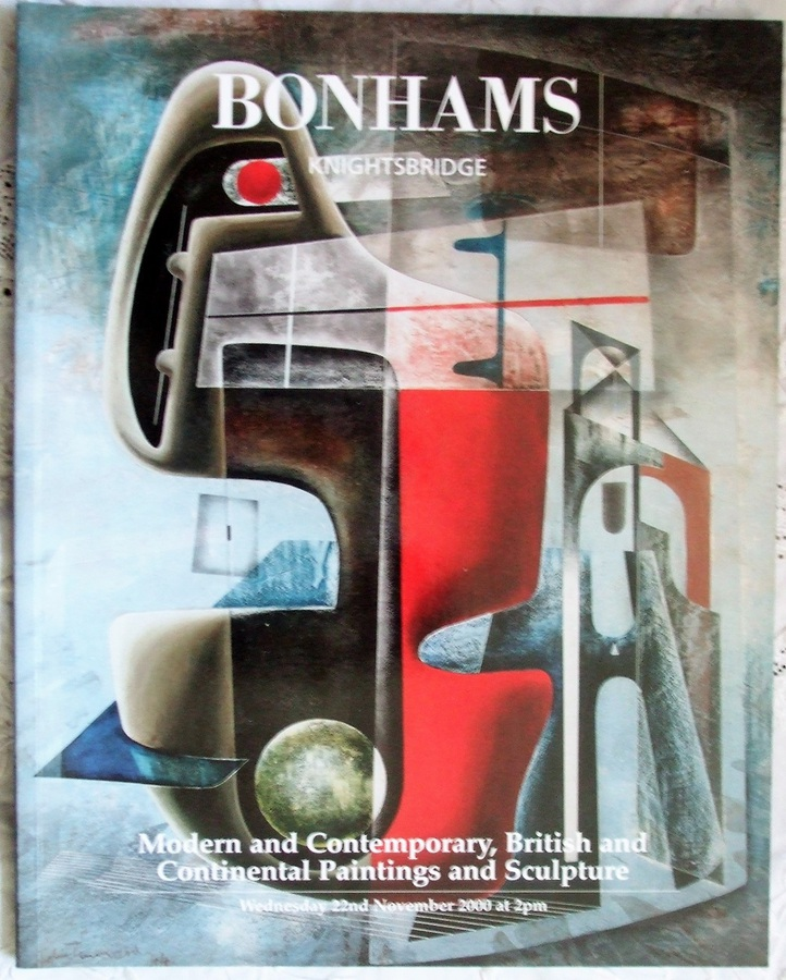 Bonhams Knightsbridge ~ Modern & Contemporary, British and Continental Paintings and Sculpture ~ London ~ 22. 11. 2000