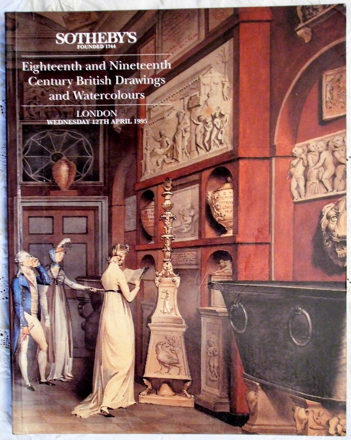 Sotheby's ~ Eighteenth and Nineteenth Century British Drawings and Watercolours ~ London ~ 12. 04. 1995