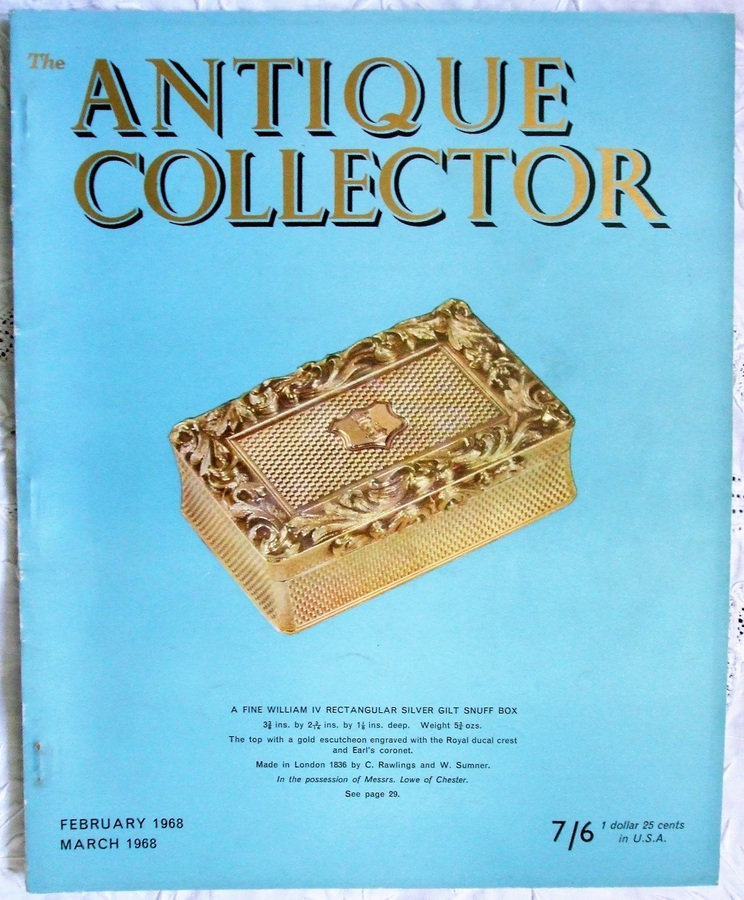 The Antique Collector ~ Vol. 39 ~ No. 1 ~ February - March 1968