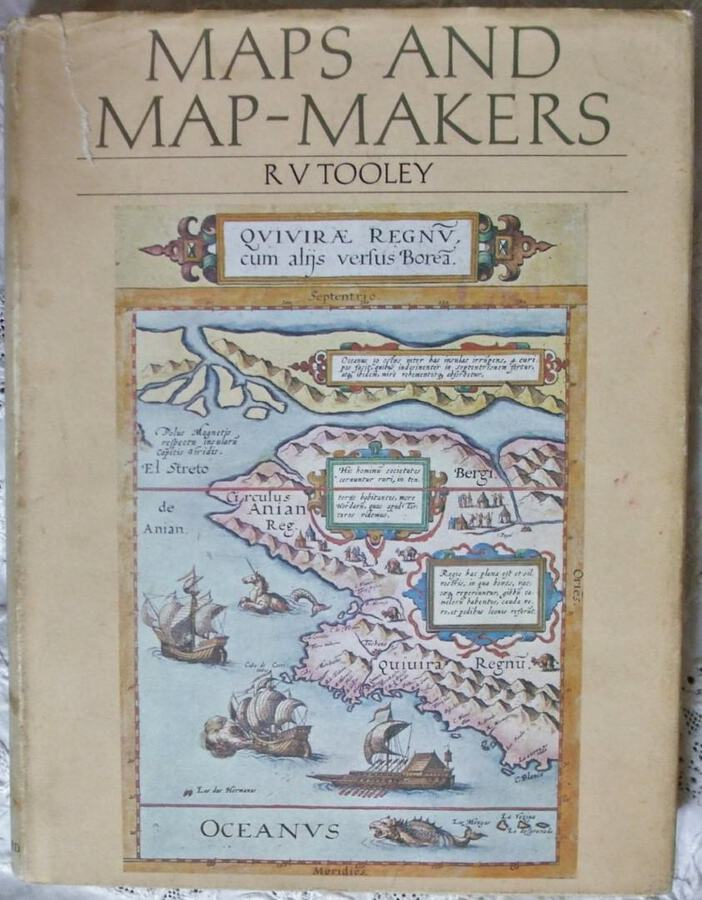 Maps and Map Makers ~ R.V. Tooley