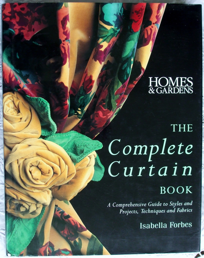 The Complete Curtain Book ~ Isabella Forbes