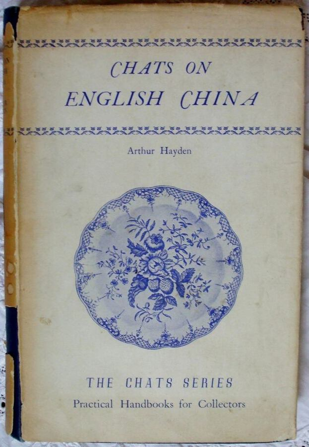 Chats on English China ~ Arthur Hayden