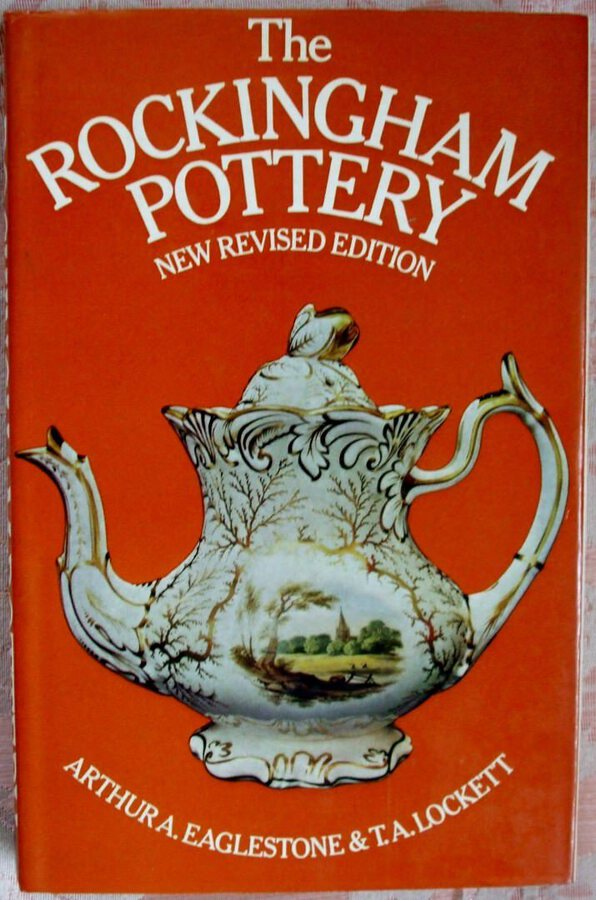 The Rockingham Pottery ~ Eaglestone and Lockett