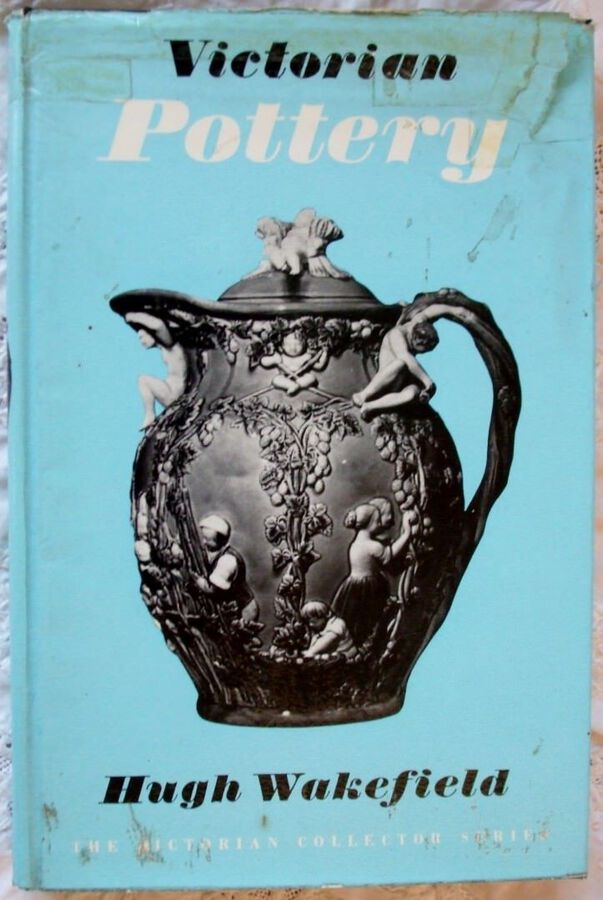 Victorian Pottery ~ Hugh Wakefield