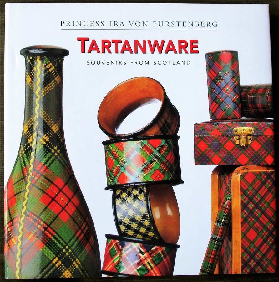 Tartanware ~ Souvenirs from Scotland ~ Princess Ira von Furstenberg