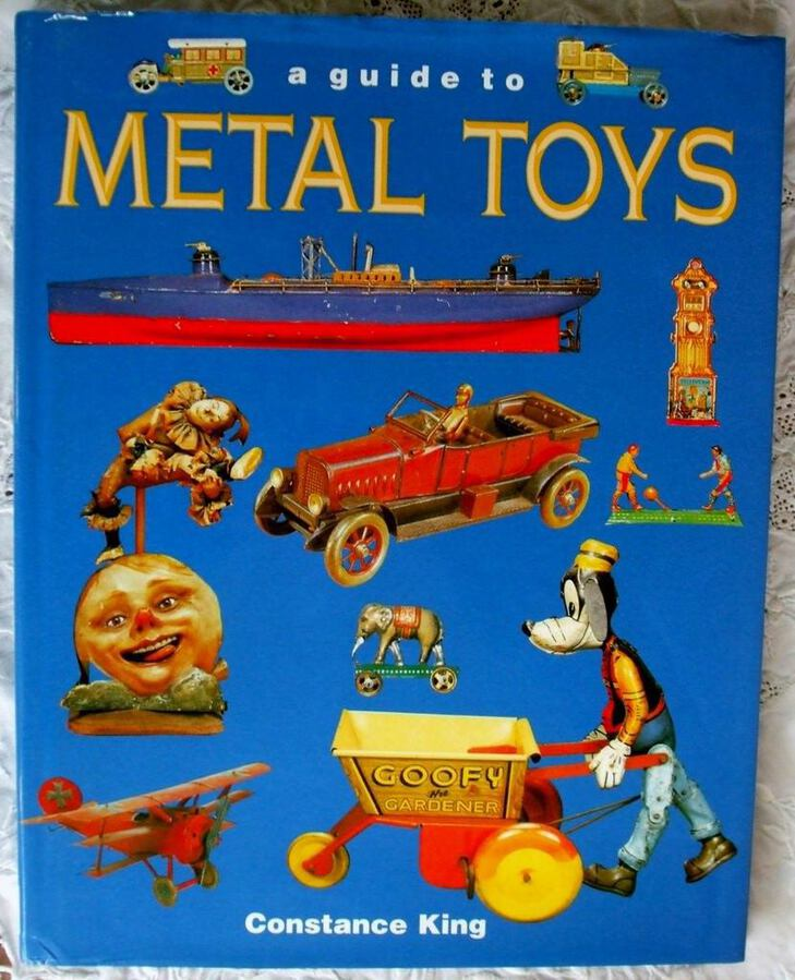 A Guide to Metal Toys ~ C. Eileen King