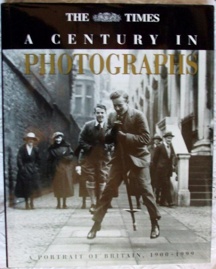A Century in Photographs ~ A Portrait of Britain 1900 - 1999 ~ The Times