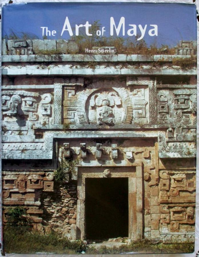 The Art of Maya ~ Henri Stierlin