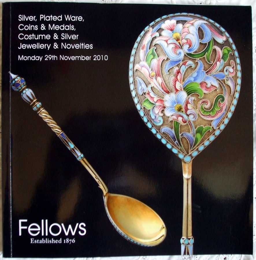 Fellows ~ Silver, Plated Ware, Coins & Medals, Costume & Silver Jewellery &  Novelties ~ Birmingham ~ 29. 11. 2010