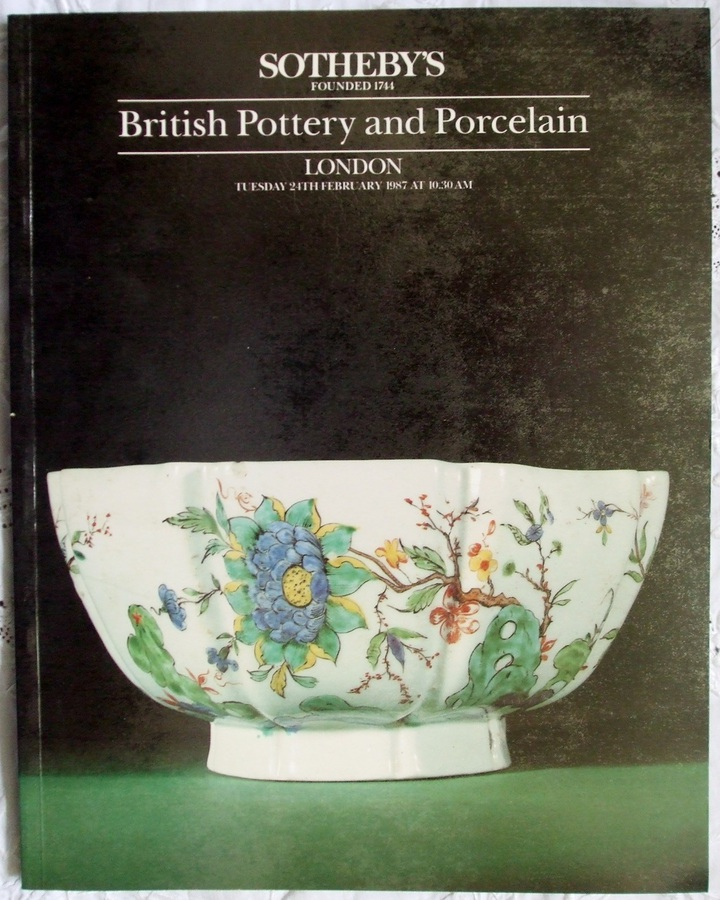 Sotheby's ~ British Pottery and Porcelain ~ London ~ 24. 02. 1987
