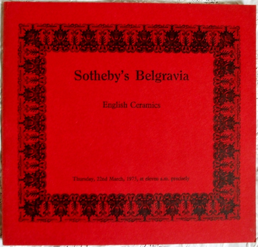Sotheby's Belgravia ~ English Ceramics ~ London ~ 22. 03. 1973