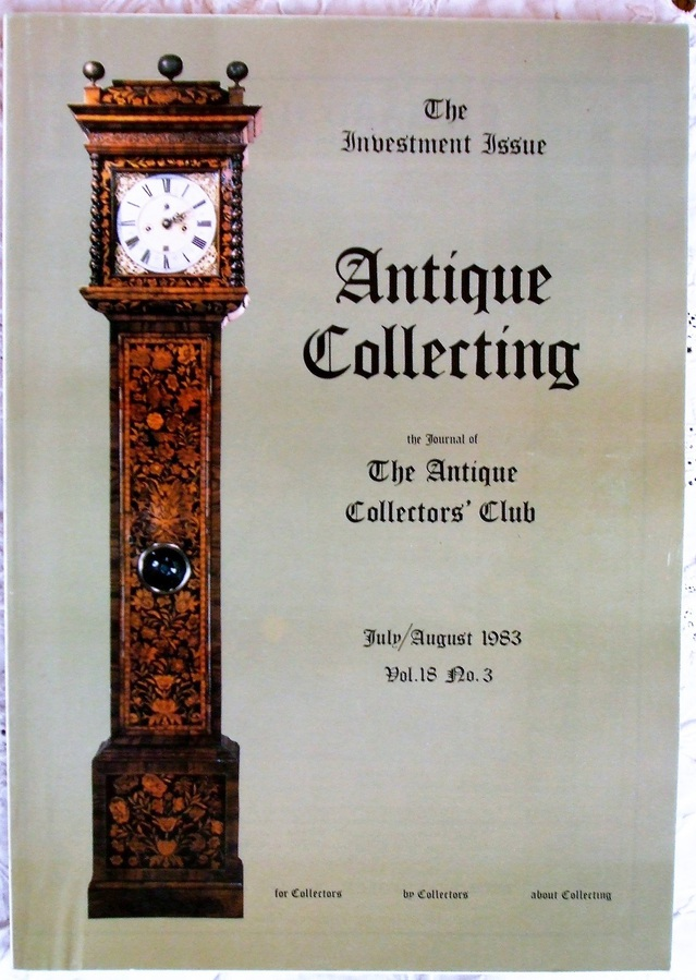 Antique Collecting ~ Vol. 18 ~ No. 3 ~ July 1983 ~ The Annual Investment Issue