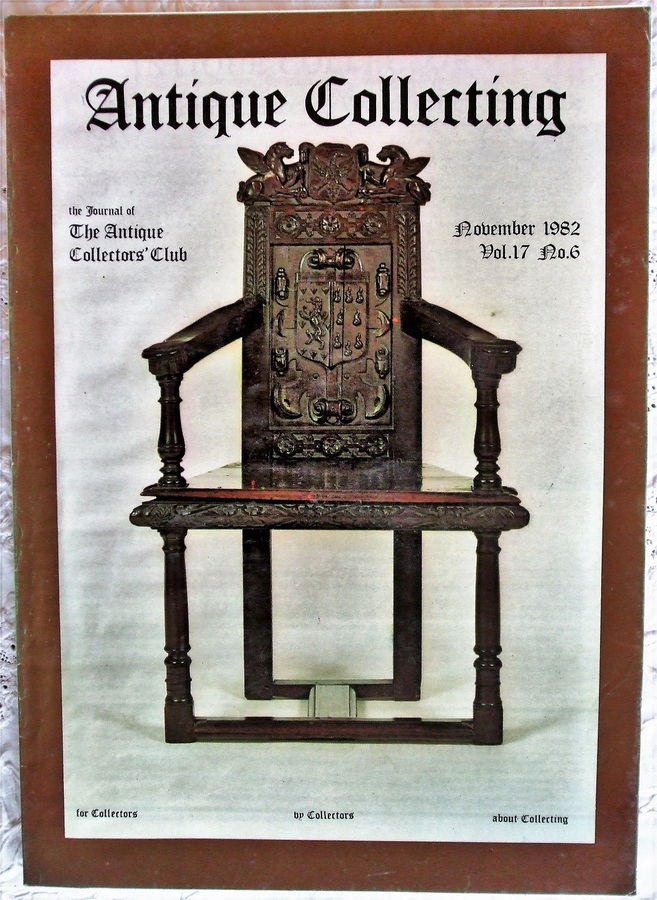 Antique Collecting ~ Vol. 17 ~ No. 6 ~ November 1982