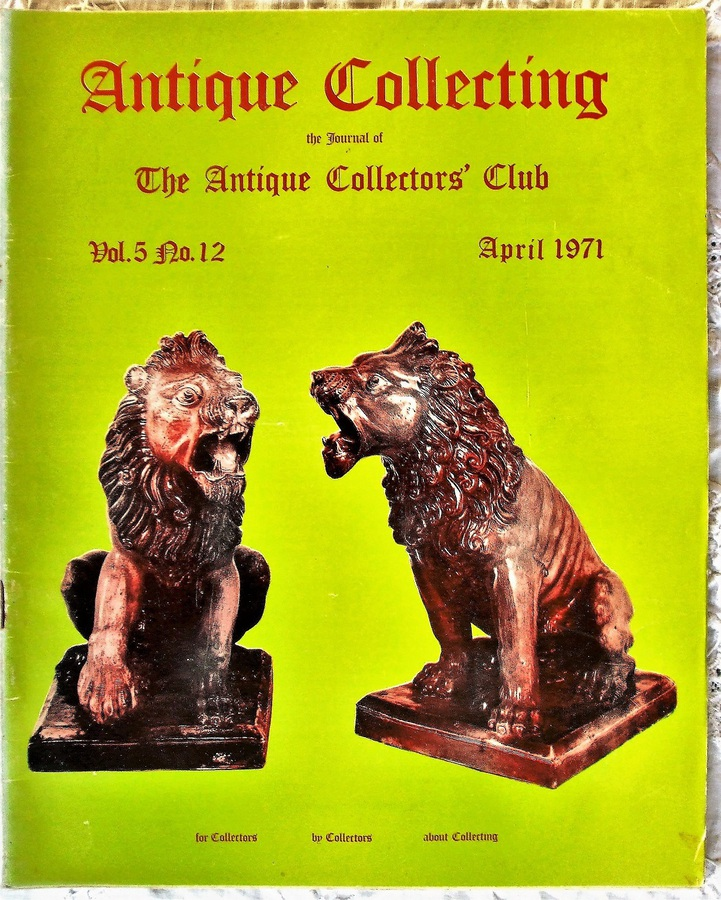 Antique Collecting ~ Vol. 5 ~ No. 12 ~ April 1971