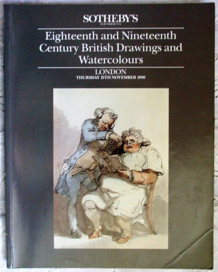 Sotheby's ~ Eighteenth and Nineteenth Century British Drawings and Watercolours ~ London ~ 15. 11. 1990