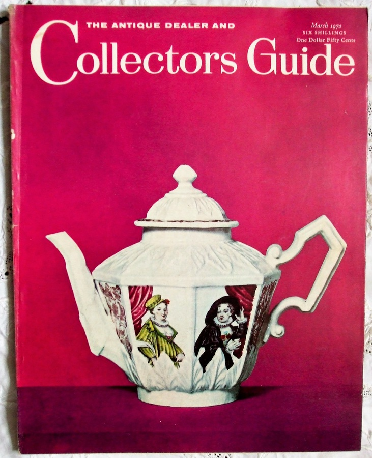 The Antique Dealer and Collectors Guide ~ March 1970