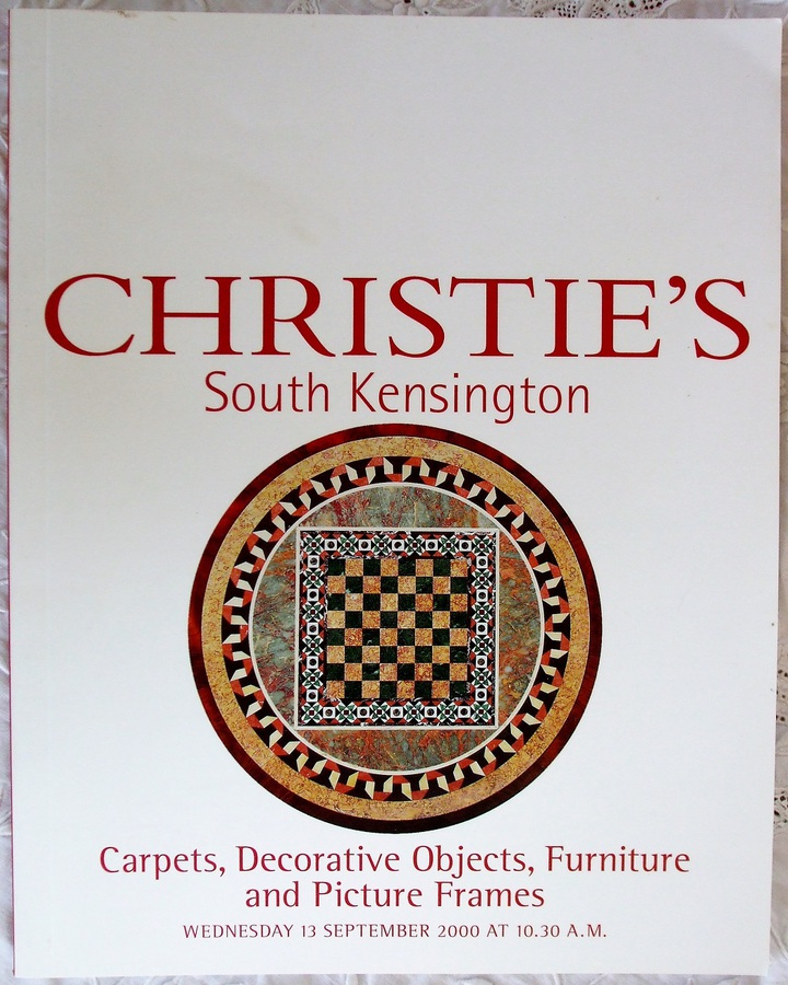 Christie's South Kensington ~ Carpets, Decorative Objects, Furniture and Picture Frames ~ London ~ 13. 09. 2000