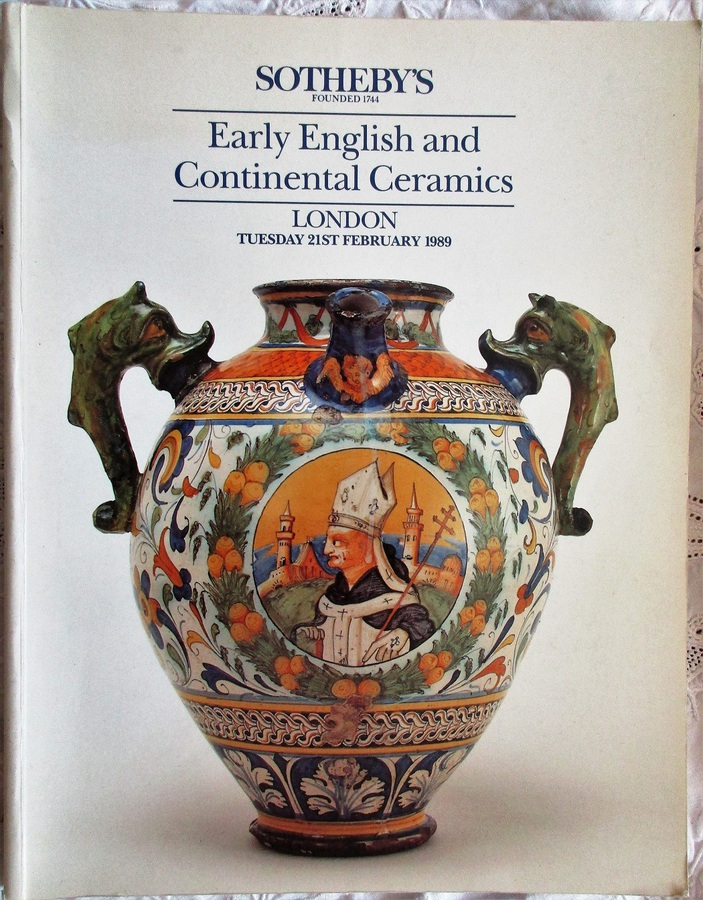Sotheby's ~ Early English and Continental Ceramics ~ London ~ 21. 02. 1989