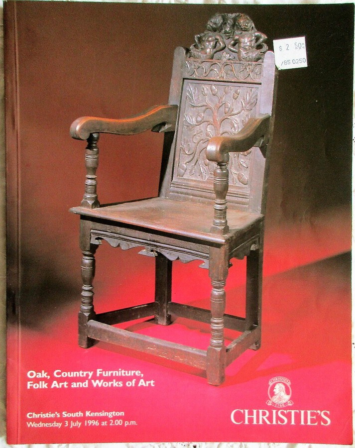 Christie's South Kensington ~ Oak, Country Furniture, Folk Art and Works of Art ~ London ~ 03. 07. 1996