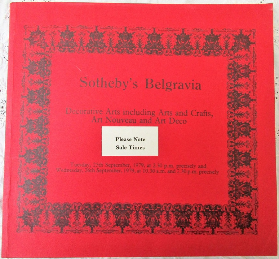 Sotheby's Belgravia ~ Decorative Arts including Arts and Crafts, Art Nouveau and Art Deco ~ London ~ 25. 09. 1979