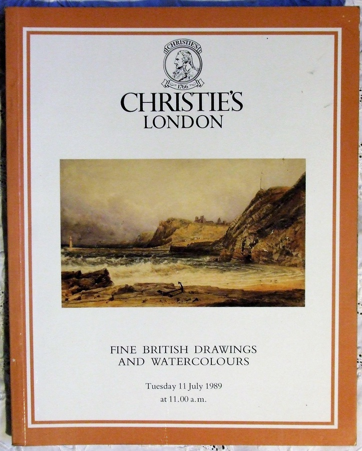Christie's ~ Fine British Drawings and Watercolours ~ London ~ 11. 07. 1989