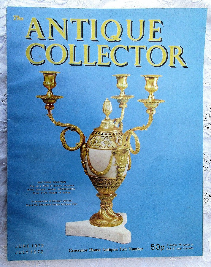 The Antique Collector ~ Vol. 43 ~ No. 3 ~ June - July 1972
