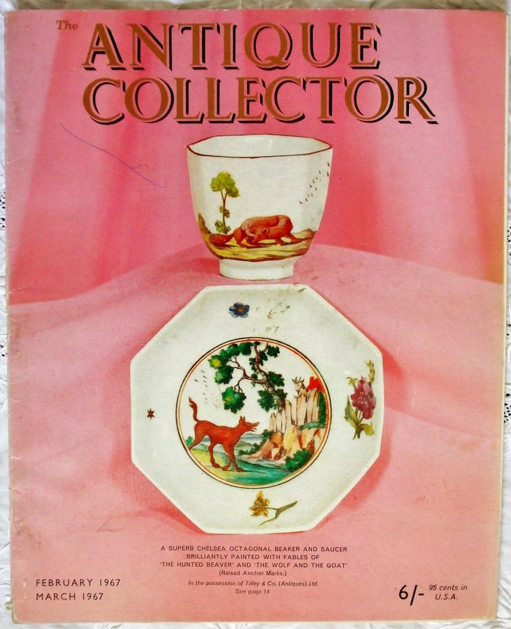 The Antique Collector ~ Vol. 38 ~ No. 1 ~ February - March 1967
