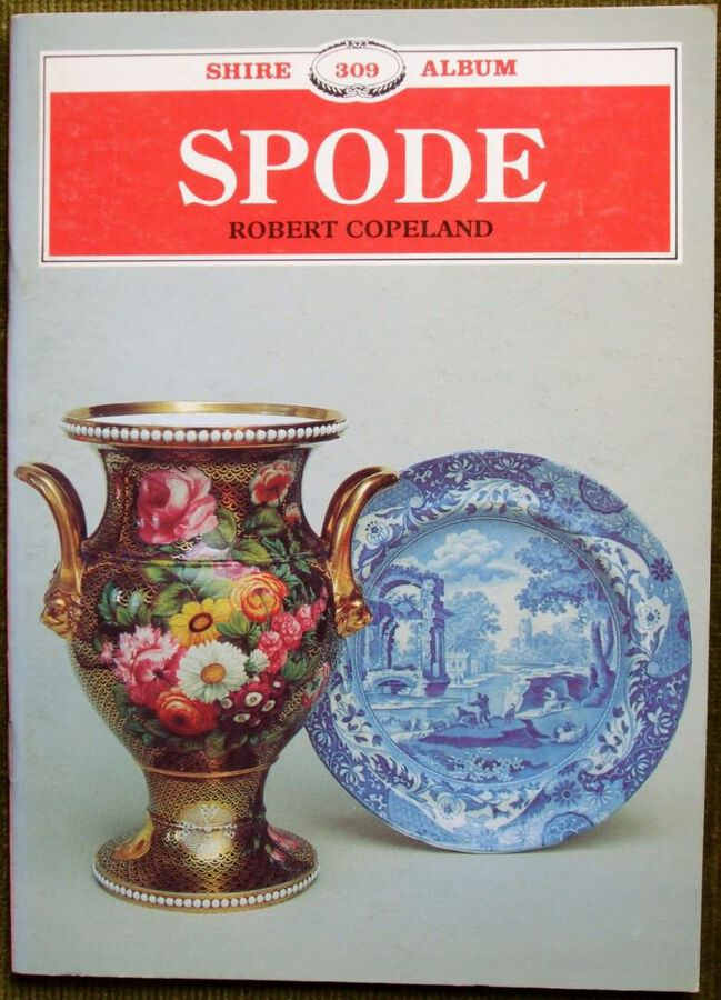 Shire Album No. 309 ~ Spode ~ Robert Copeland